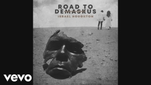 Road to DeMask Us BY Israel Houghton